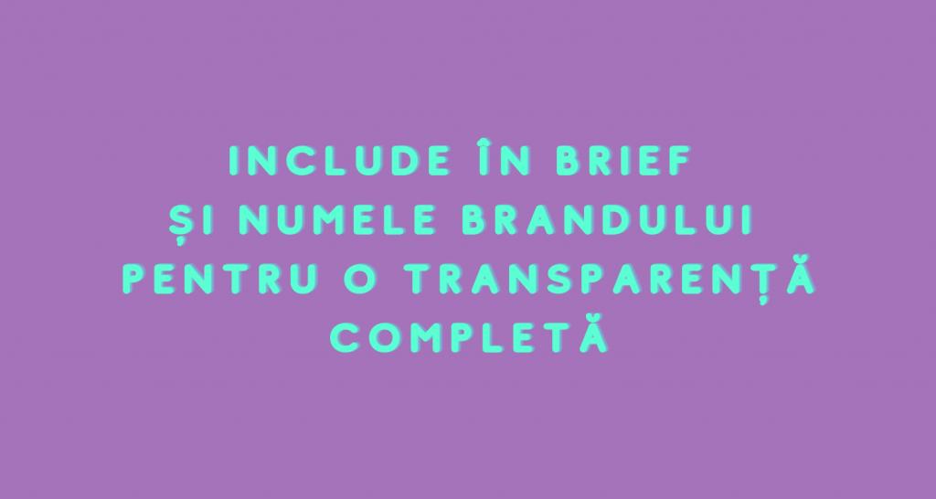 Include în brief și numele brandului