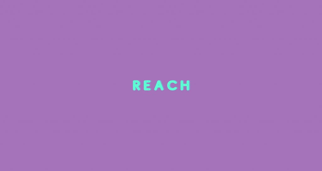 Reach în Influencer Marketing