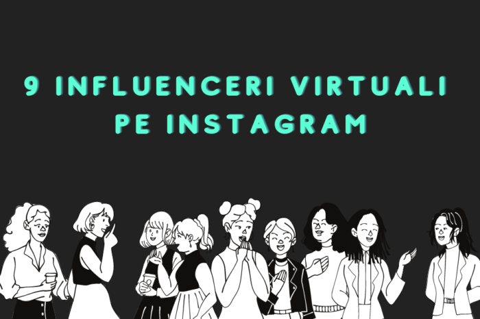 Top 9 influenceri virtuali pe Instagram