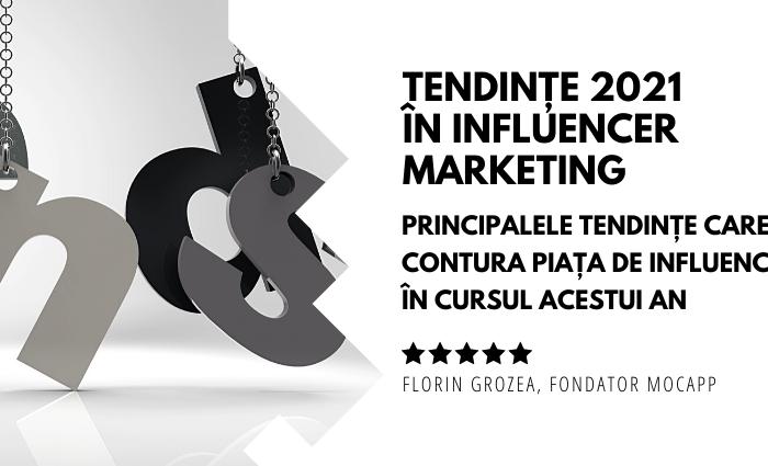 Tendințe 2021 în Influencer Marketing
