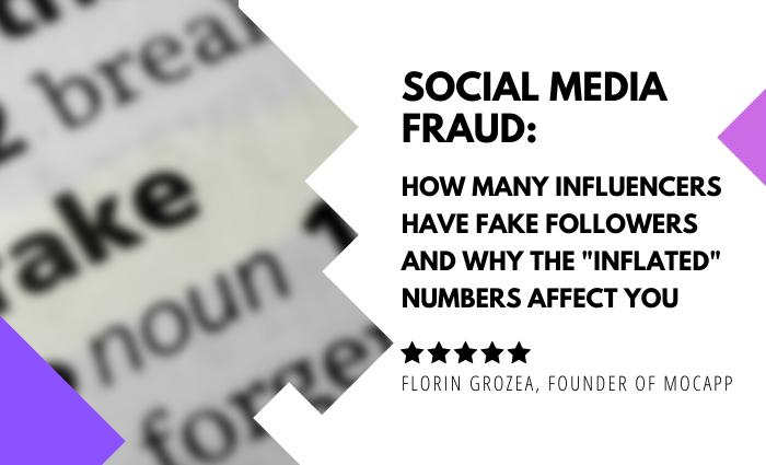 Social Media Fraud. How Many Influencers Have Fake Followers