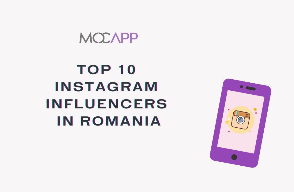 Top 10 Instagram Influencers in Romania