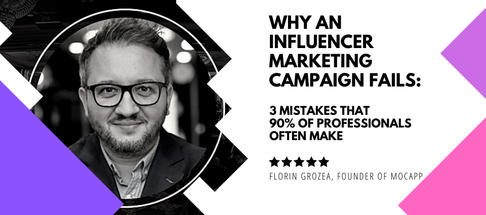 Why an Influencer Marketing Campaign Fails