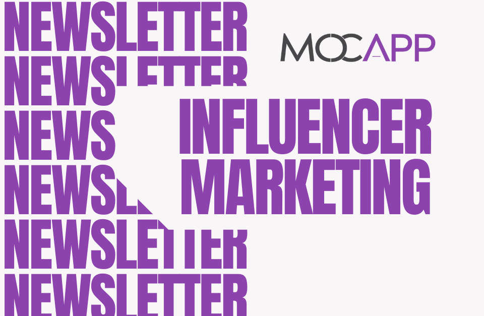 Newsletter Influencer Marketing - MOCAPP
